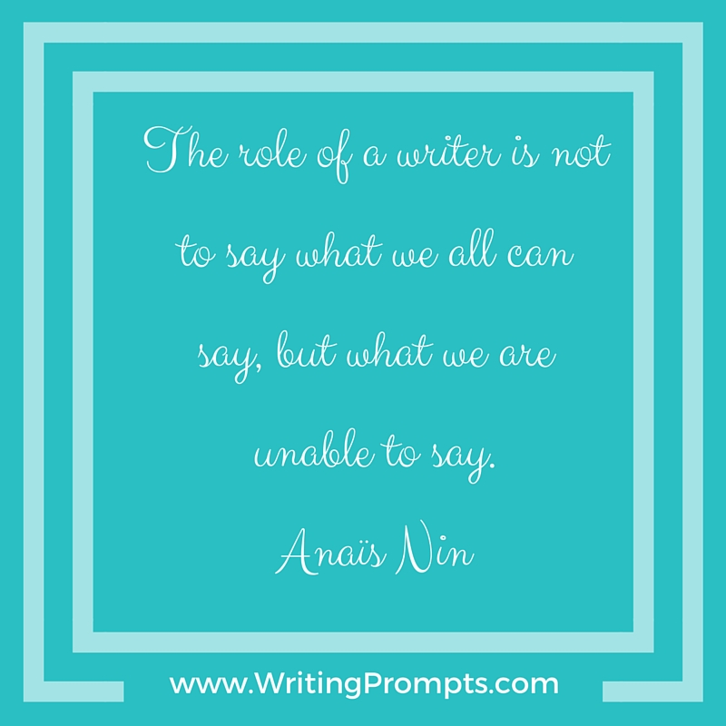 The role of a writer by Anais Nin