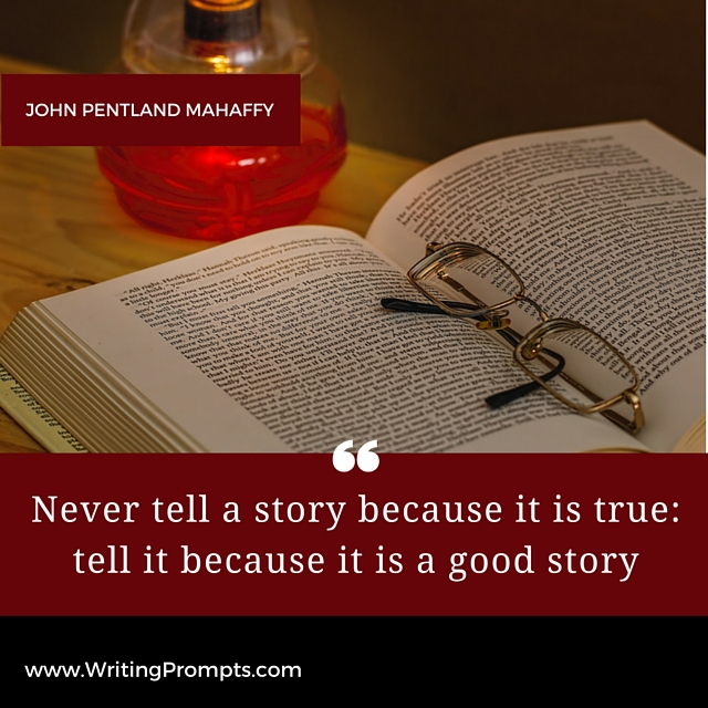 Never tell a story