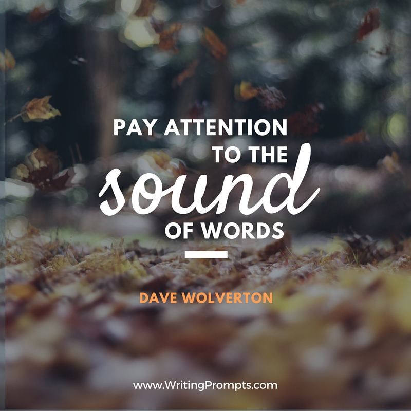 Pay attention to sounds of words