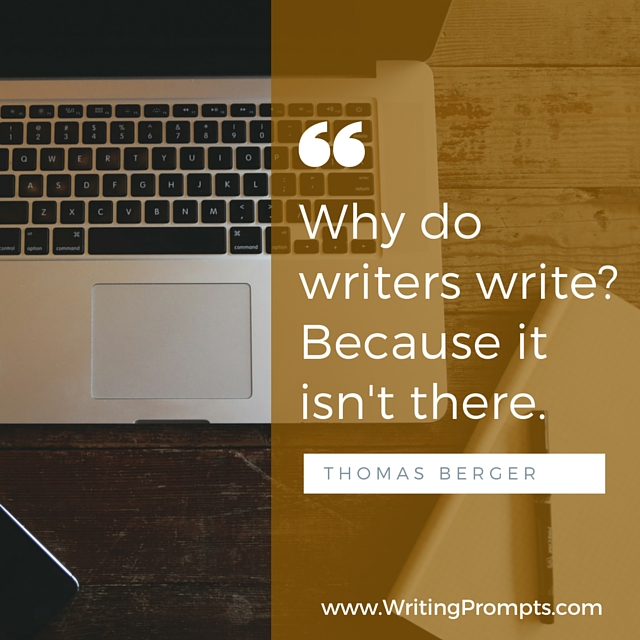Why does writers write