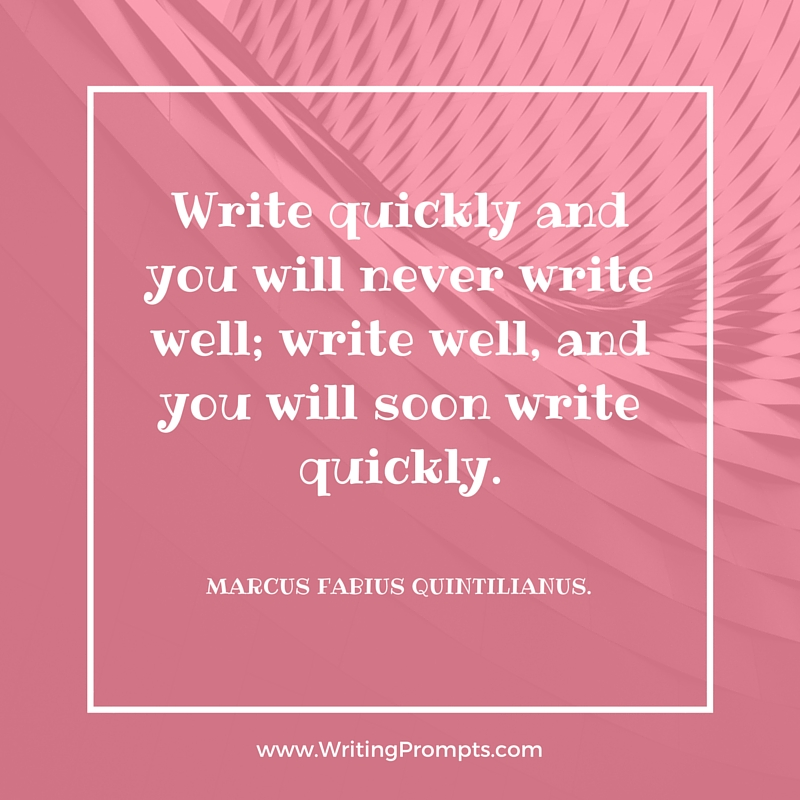 Write quickly